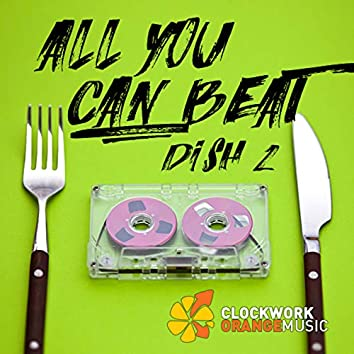 All You Can Beat Dish, Vol. 2