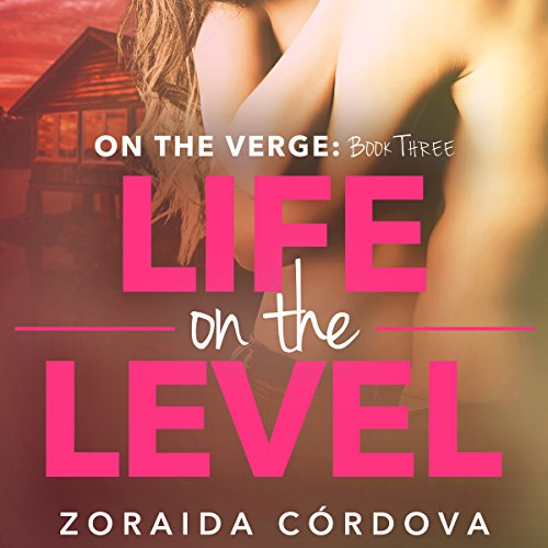 Life on the Level Audiobook By Zoraida Cordova cover art
