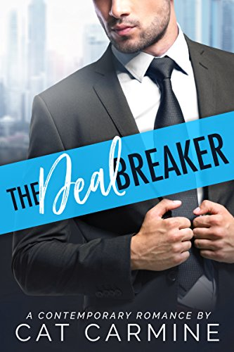 The Deal Breaker (Breaking All The Rules Book 1) (English Edition)
