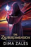 Die Zauberdimension (Der Zaubercode: Teil 2)