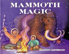 Mammoth Magic (Last Wilderness Adventure)