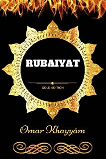 Rubaiyat: By Edward FitzGerald - Illustrated