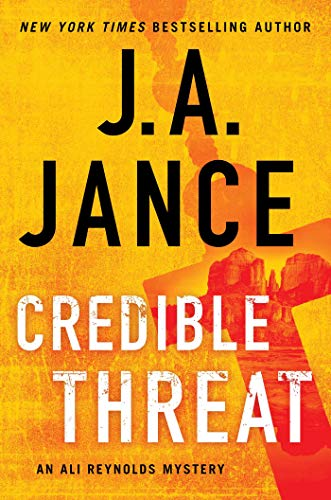Compare Textbook Prices for Credible Threat 15 Ali Reynolds Series  ISBN 9781982131074 by Jance, J.A.
