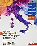 GeoAgenda. Per la Scuola media. Con e-book. Con espansione online. Strumenti della geografia. Il paesaggio. Le attività umane (Vol. 1)
