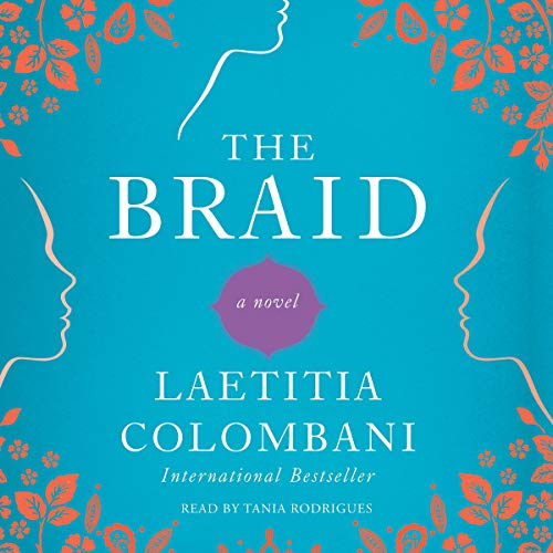 The Braid Audiobook By Laetitia Colombani cover art