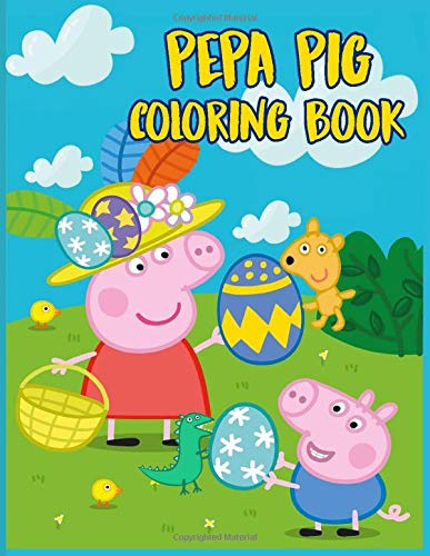 Pepa Pig Coloring Book: Coloring book Help children stimulate imagination, creativity with colors (for children aged 2-6 years) , Vol 51