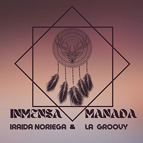 Iraida Noriega & La Groovy Band