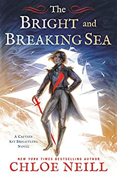 The Bright and Breaking Sea by Chloe Neill science fiction and fantasy book and audiobook reviews