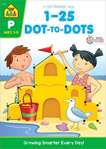 School Zone - Numbers 1-25 Dot-to-Dots Workbook - Ages 3 to 5, Preschool to Kindergarten, Connect the Dots, Numbers, Numerical Order, Counting, and More (School Zone Get Ready! Book Series)