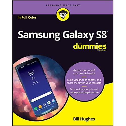 Samsung Galaxy S8 For Dummies (For Dummies (Computer Tech)) 8th Edition 4893a8df495d