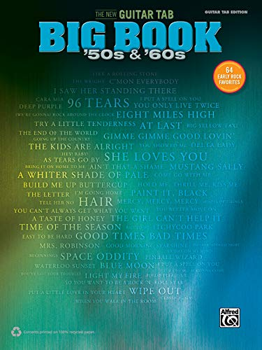 The New Guitar Big Book of Hits -- '50s & '60s: 64 Early Rock Favorites (Guitar Tab) (New Guitar Tab Big Book)