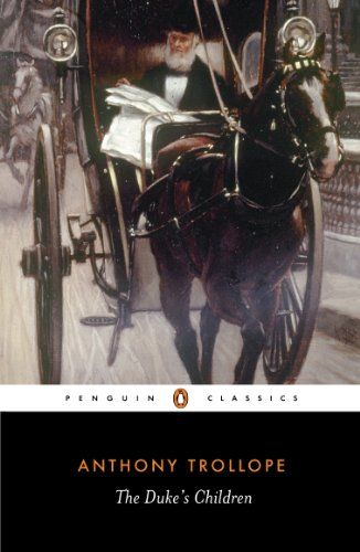 The Duke's Children (Penguin Classics) (English Edition)