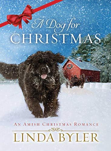 A Dog for Christmas: An Amish Christmas Romance