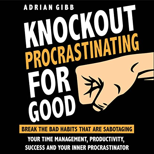 Knockout Procrastinating for Good audiobook cover art