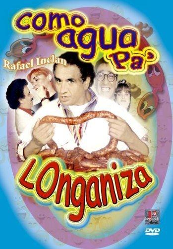 Como Agua Pa' Longaniza