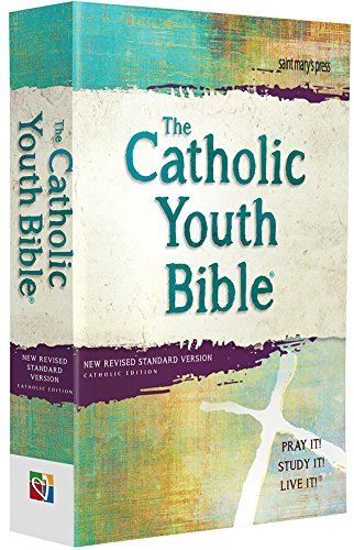 Compare Textbook Prices for The Catholic Youth Bible, , NRSV: New Revised Standard Version: Catholic Edition 4 Edition ISBN 9781599829234 by Saint Mary's Press
