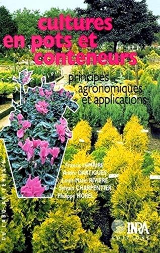 Cultures en pots et Conteneurs : Principes agronomiques et Applications