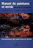 Manuel de peintures et vernis. des concepts à l'application, Volume 1 - Constituants des peintures et vernis
