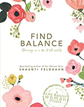 Find Balance: Thriving In A Do-It-All World