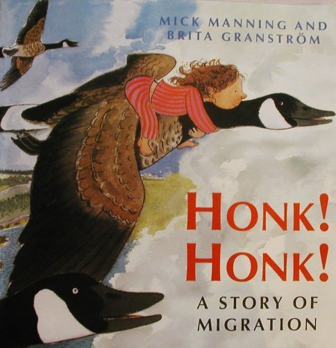 Honk! Honk! A Story of Migration