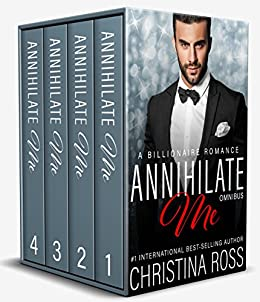 Annihilate Me Boxed Set Complete Vols 1 4 Annihilate Me Series The Annihilate Me Series Book 6 Kindle Edition By Ross Christina Literature Fiction Kindle Ebooks Amazon Com