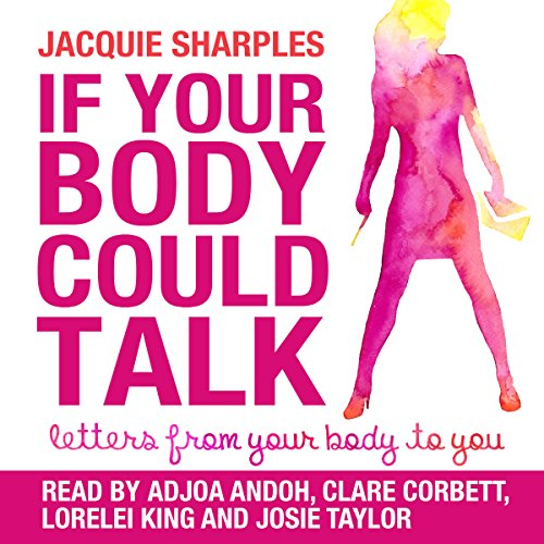 If Your Body Could Talk audiobook cover art