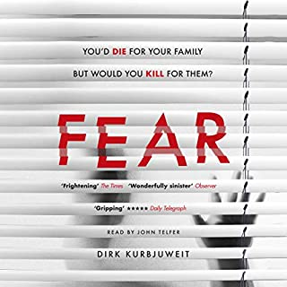 Fear                   By:                                                                                                                                 Dirk Kurbjuweit                               Narrated by:                                                                                                                                 John Telfer                      Length: 6 hrs and 59 mins     9 ratings     Overall 3.4