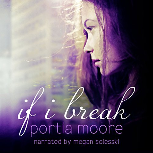 If I Break audiobook cover art