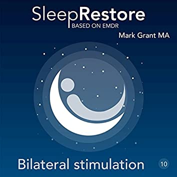 Sleep Restore Based on EMDR: Bilateral Stimulation