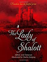 The Lady Of Shalott by Alfred Lord Tennyson(2015-03-01)