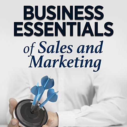 Business Essentials of Sales and Marketing cover art
