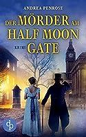 Der Moerder am Half Moon Gate