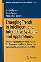 Emerging Trends in Intelligent and Interactive Systems and Applications: Proceedings of the 5th International Conference on Intelligent, Interactive Systems and Applications (IISA2020) (Advances in Intelligent Systems and Computing, 1304)