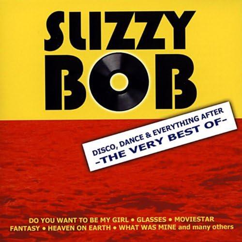 Slizzy Bob
