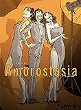 Amorostasia (Tome 3-... et à jamais)