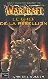 Warcraft, tome 2 - Le Chef de la rebellion