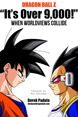 Dragon Ball Z 'It's Over 9,000!' When Worldviews Collide (English Edition)