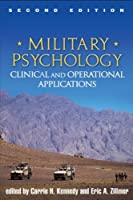 Military Psychology, Second Edition: Clinical and Operational Applications by Unknown(2012-07-19)