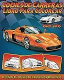 Coches de Carreras: Libro Para Colorear con Diseños de Coches de Carreras Para Niños