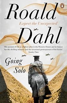 Going Solo (The Centenary Collection) (English Edition) par [Roald Dahl]