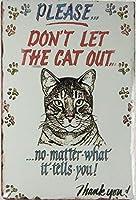 猫を出さないでください。 ブリキサインヴィンテージ鉄塗装メタルプレートノベルティ装飾クラブカフェバー。
