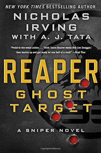 Reaper: Ghost Target: A Sniper Novel (The Reaper Series)