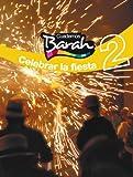 Cuadernos Barah 2 Celebrar La Fiesta - 9788423682171