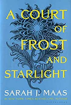 A Court of Frost and Starlight (A Court of Thorns and Roses Book 4) by [Sarah J. Maas]