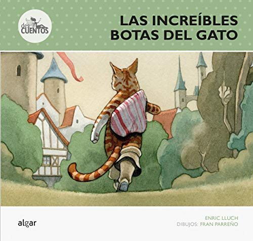 Las Increíbles Botas Del Gato: 10 (Des-cuentos)