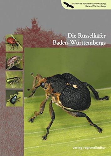 Die Rüsselkäfer Baden-Württembergs (Naturschutz-Spectrum. Themen)