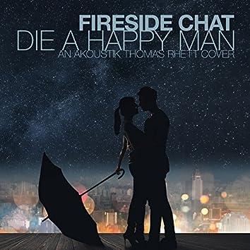 Die A Happy Man - An Akoustik Thomas Rhett Cover