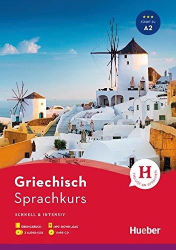 Sprachkurs Griechisch: Schnell & intensiv / Paket: Buch + 3 Audio-CDs + MP3-CD + MP3-Download