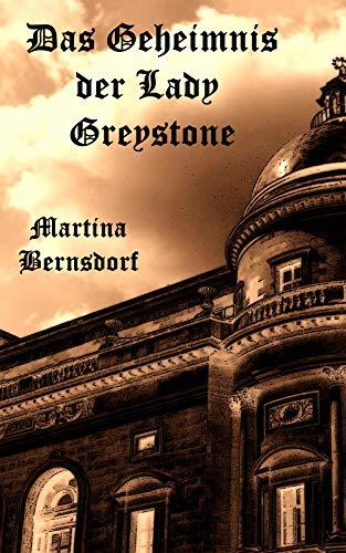 Das Geheimnis der Lady Greystone