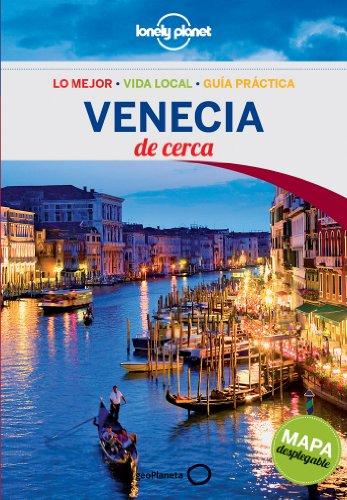 Venecia De cerca 3: 1 (Guías De cerca Lonely Planet) [Idioma Inglés]